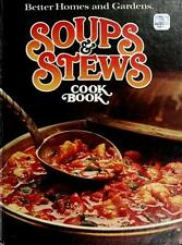 Better Homes and Gardens Soups and Stews Cook Book by Better Homes & Gardens
