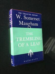 W Somerset Maugham - The Trembling of a Leaf - Hardback Mint