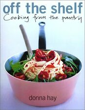 Off The Shelf: Cooking From the Pantry by Donna Hay
