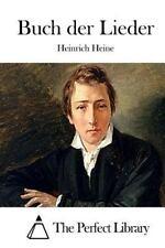 Buch der Lieder by Heinrich Heine (2015, Paperback)
