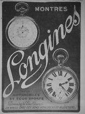PUBLICITÉ DE PRESSE 1914 MONTRES LONGINES POUR AUTOMOBILES ET SPORT -ADVERTISING