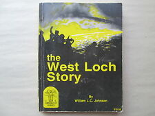 THE WEST LOCH STORY by William L. C. Johnson HAWAII'S SECOND GREATEST DISASTER