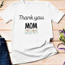 white thank you mom t-shirt