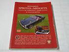 Restaurierungsanleitung / Restoration manual MG Midget + Austin Healey Sprite
