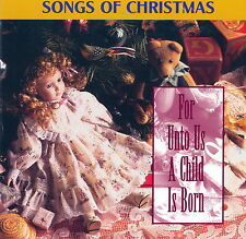 Songs of Christmas, For Unto Us A Child Is Born, Ltd Edition, Collectors *NEW CD