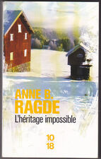 L'héritage impossible Anne B. RAGDE