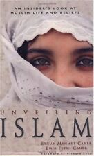 Unveiling Islam: An Insiders Look at Muslim Life