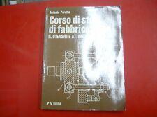 ANTONIO PERETTO-CORSO DI STUDI DI FABBRICAZIONE-II.UTENSILI E ATTREZZI-MURSIA