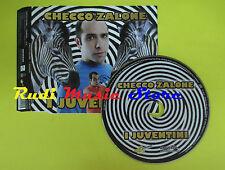 CD Singolo CHECCO ZALONE I juventini 2006 eu UNIVERSO US154CD no lp mc dvd (S12)
