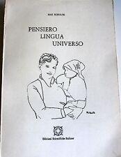 MAX SCHULTE PENSIERO, LINGUA, UNIVERSO EDIZIONI SCIENTIFICHE ITALIANE 1982