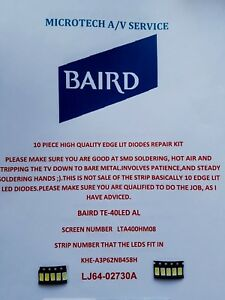 BAIRD TE-40LED AL LTA400HM08 KHE-A3P62NB458H LJ64-02730A 10 PIECE EDGE LIT DIODE