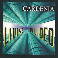 CARDENIA - Living on video