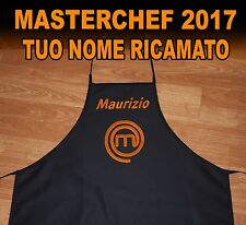 GREMBIULE MASTERCHEF  2017 NERO RICAMO + VOSTRO NOME - GREMBIULE CUOCO 2017