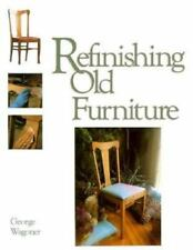 Refinishing Old Furniture-ExLibrary