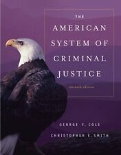 The American System of Criminal Justice (Available Titles CengageNOW) by George