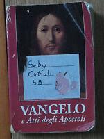 Vangelo e Atti degli Apostoli - AA.VV. - Edizione Messaggero Padova,1995 - R