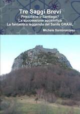 Tre Saggi Brevi by Michele Santonastaso (2016, Paperback)