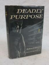 Robert P. Hansen DEADLY PURPOSE 1958 Mill Mystery M. S. Mill Company, NY 1stEd