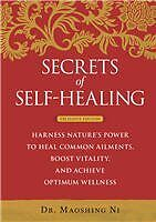 Secrets of Self-Healing: Harness Natures Power to Heal Common Ailments, Boost V