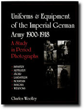 Schiffer Military History Ser.: Uniforms and Equipment of the Imperial German...