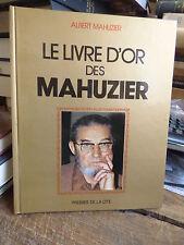 le livre d'or des Mahuzier par albert Mahuzier
