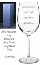 Engraved Wine Glass Pint Gift Personalised Good Day Bad Day Don't Ask Mum Daddy