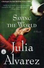 Saving the World (Shannon Ravenel Books), Julia Alvarez, 1565125584, Book, Good