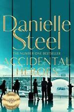 Accidental Heroes by Danielle Steel Paperback