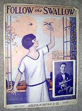 1924 FOLLOW THE SWALLOW Vintage Sheet Music DICK REGAN Henderson, Rose, Dixon