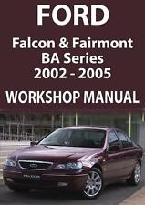 FORD FALCON & FAIRMONT BA Series WORKSHOP MANUAL: 2002-2005