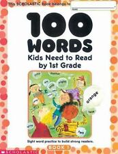 100 Words Kids Need to Read by 1st Grade: Sight Word Practice to Build Strong R