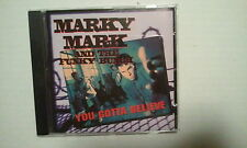 CD-- MARKY MARK --YOU GOTTA BELIEVE -- ALBUM