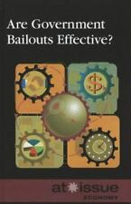 Are Government Bailouts Effective? (At Issue Series) new w/free shipping