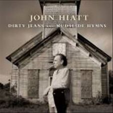 Dirty Jeans and Mudslide Hymns by John Hiatt (Vinyl, Aug-2011, New West (Record Label))