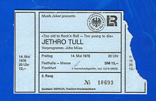 1976 Jethro Tull concert ticket stub Frankfurt Germany Too Old to Rock'n Roll