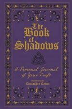 The Book of Shadows: A Personal Journal of Your Craft NEW Hardback Book