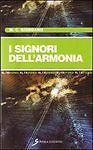M.C. Giordano-I signori dell'armonia-Sovera Edizioni - 2009 - ALTRIMONDI -A 121