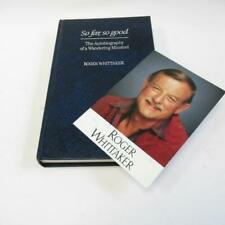 So Far So Good The Autobiography of a Wandering Minstrel, Roger Whittaker Signed