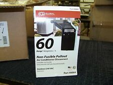 Global Non-Fusible Pullout Air Conditioner Disconnect 60 Amp Outdoor 240 Vac