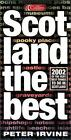 Scotland the Best : 2002 of the Very Best Things to Do in Scotlan