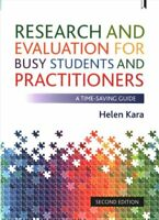 Research and Evaluation for Busy Students and Practitioners A T... 9781447338413