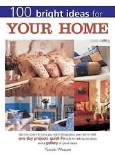 100 Bright Ideas for Your Home, Rose, Sue, Very Good Book