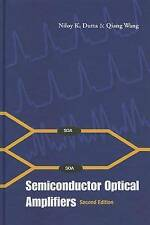 NEW Semiconductor Optical Amplifiers: Second Edition by Niloy K Dutta