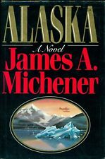 Alaska by James Michener 1st Ed. D/J