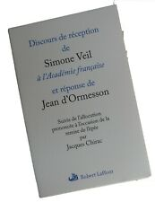 """Ed. originale VEIL """"Discours de réception à l'ACADEMIE FRANCAISE"""" rep d'ORMESSON"""