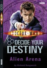 Doctor Who: Alien Arena: Decide Your Destiny: Number 2: Decide Your Destiny No,