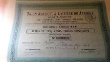 Action - union agricole & laitière du Jarnisy - 500 frs - 1933