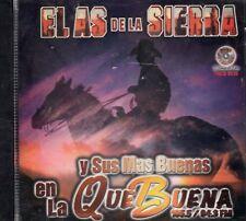 El As De La Sierra y Sus Mas Buenas En La Que Buena CD New Sealed
