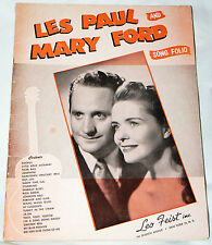 Les Paul & Mary Ford Song Folio (1951 Leo Feist Inc.) 64 pages piano/ukelele