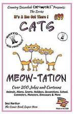 Cat's Meow-tation Over 200 Jokes and Cartoons Animals, Aliens, Sports, Holidays,